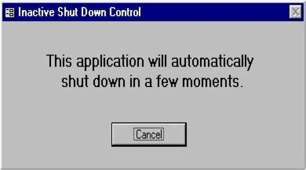 Inactive Shut Down Control for MS Access
