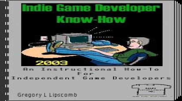 Indie Game Developer Know-How: 2003